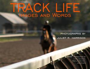 Track Life: Images and Words